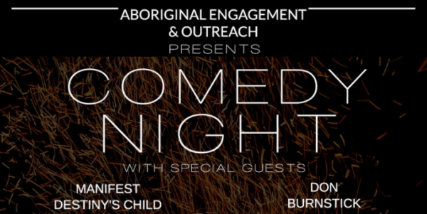 comedy night flyer with names of performers, Manifest Destiny's child and Don Burnstick